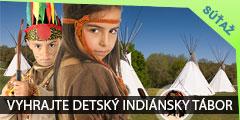 Súťaž o letný detský indiánsky tábor