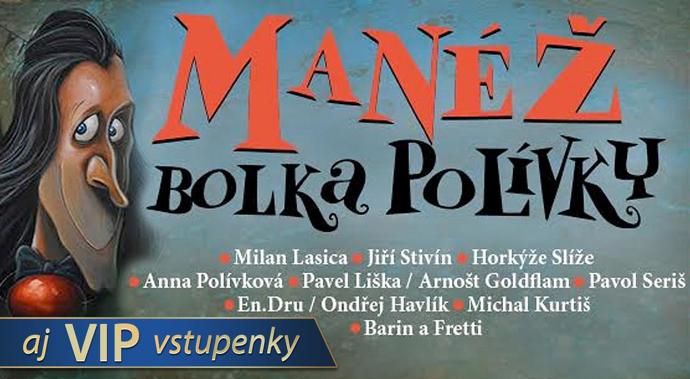 Fotka zľavy: Obľúbený Bolek Polívka si vás dovoľuje pozvať do svojej jedinečnej manéže! Užite si nezabudnuteľný večer plný smiechu a zábavy len za 25 €!